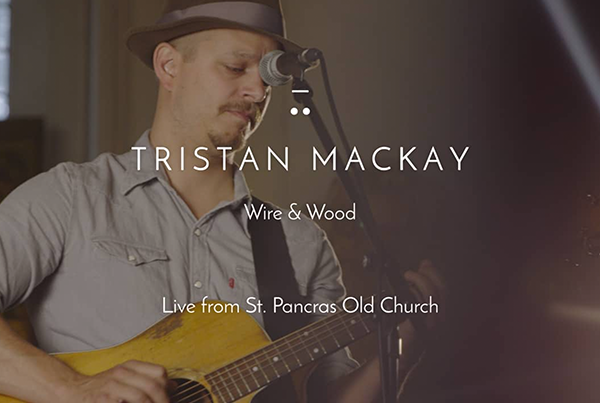 Tristan Mackay – Wire and Wood | Music Video